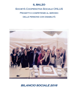 Bilancio Sociale 2016 - Il Balzo Onlus