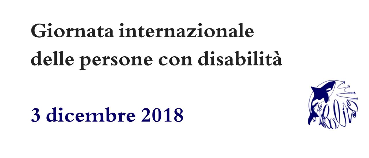 Giornata internazionale delle persone con disabilità: 3 dicembre 2018